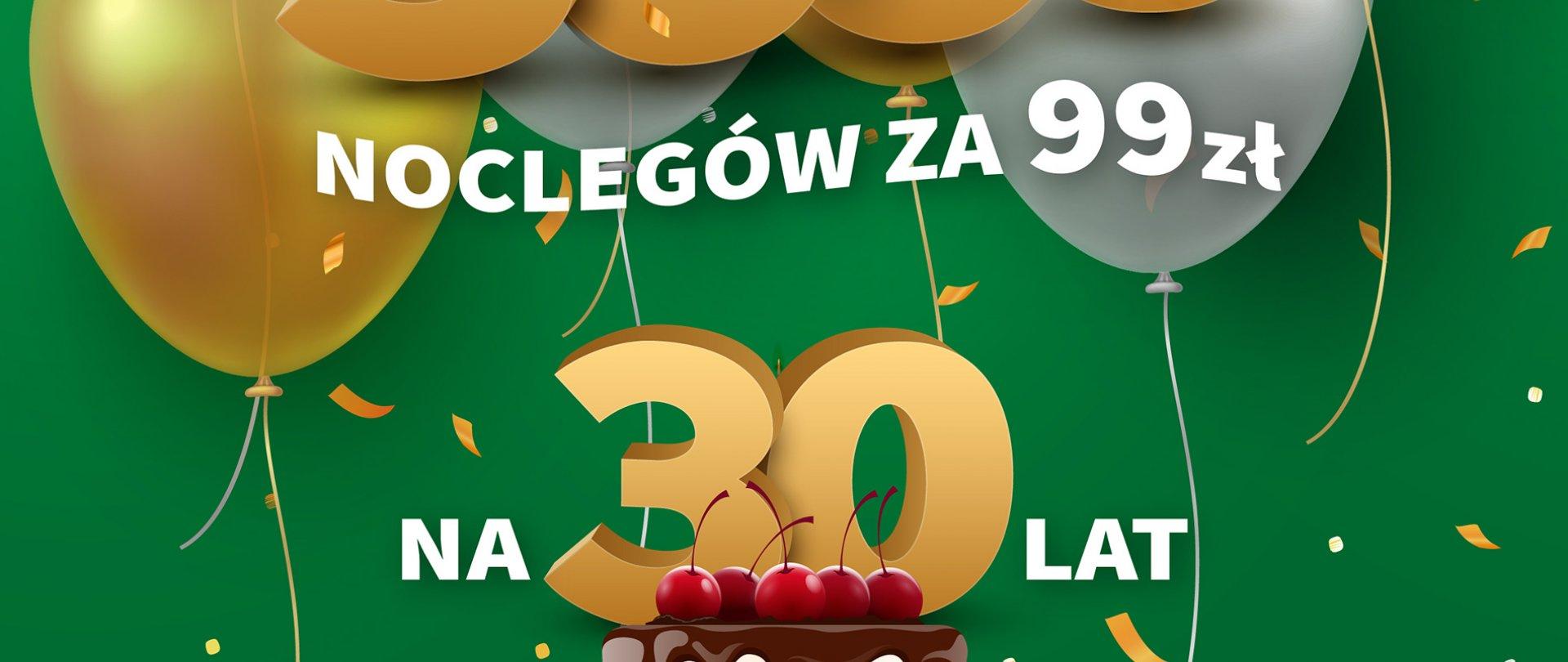 Świętuj z nami 30-ste urodziny !
