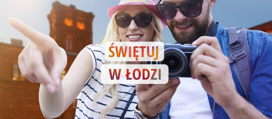 Świętuj w Łodzi