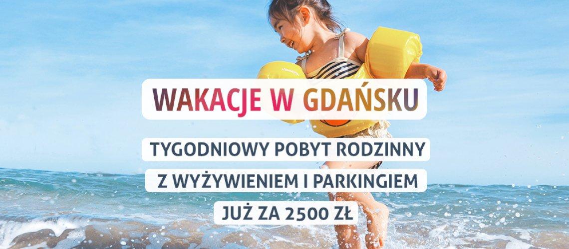 Wakacje w Gdańsku z wyżywieniem oraz parkingiem !