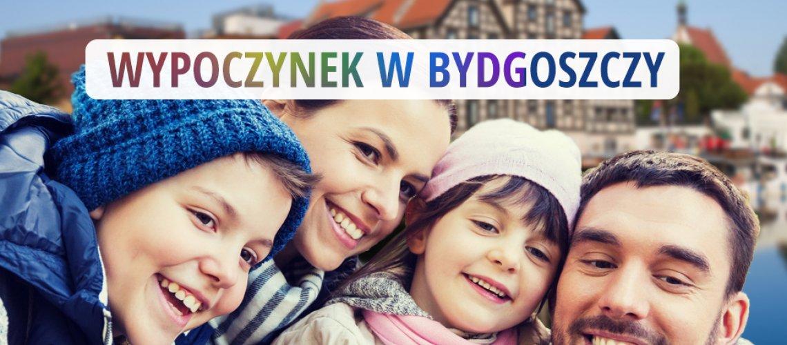 Wypoczynek w Bydgoszczy