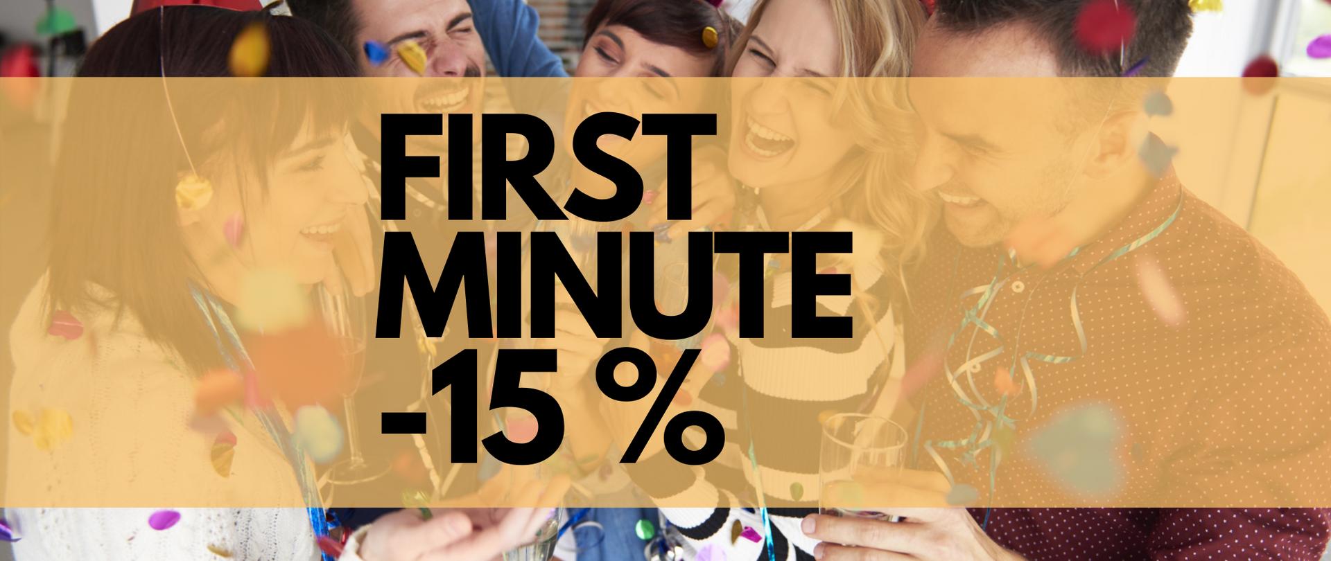 Wyjątkowe powitanie Nowego Roku! FIRST MINUTE -15%