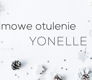 Zimowe otulenie Yonelle (pakiet z upominkiem)
