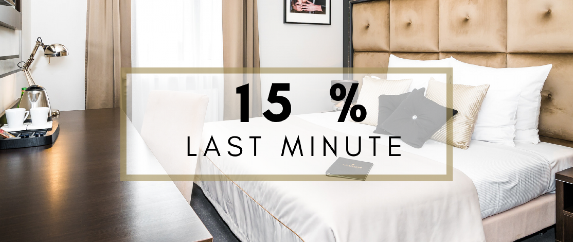 Last Minute offer room and breakfast -15%