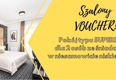 Voucher pobytowy - pokój typu SUPERIOR w cenie standardowego