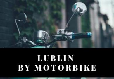 Lublin by Motorbike!