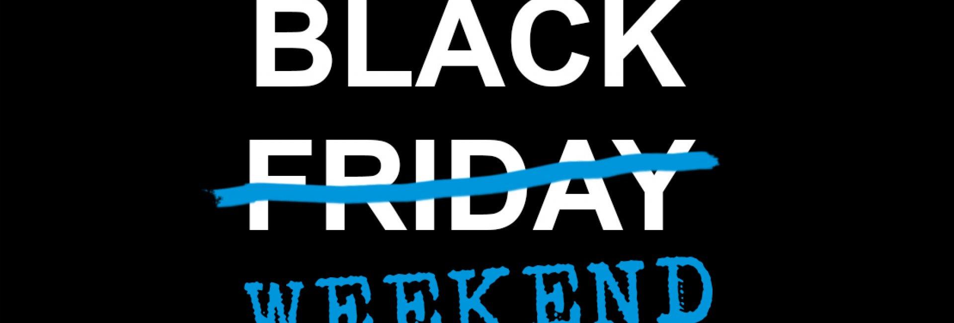 BLACK WEEKEND -30%