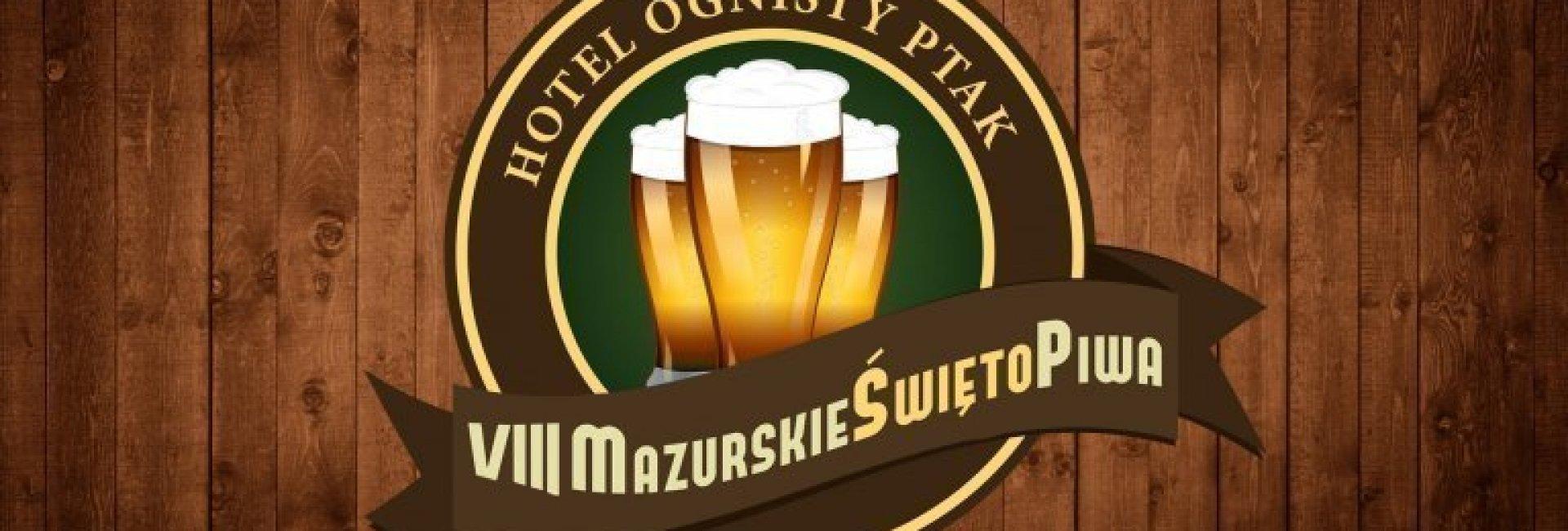 Weekend z VIII Mazurskim Świętem Piwa