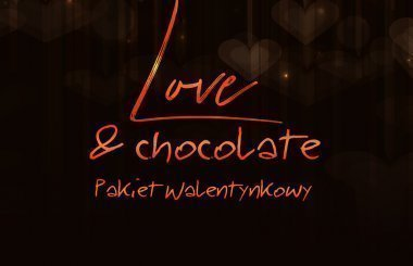 Love & chocolate - walentynki